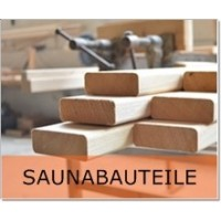 - Saunabauteile